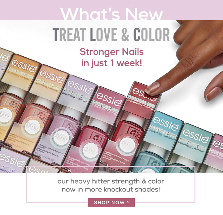 What's New - TREAT LOVE & COLOR - Stronger Nails in just 1 week! - our heavy hitter strength & color now in more knockout shades! - SHOP NOW />