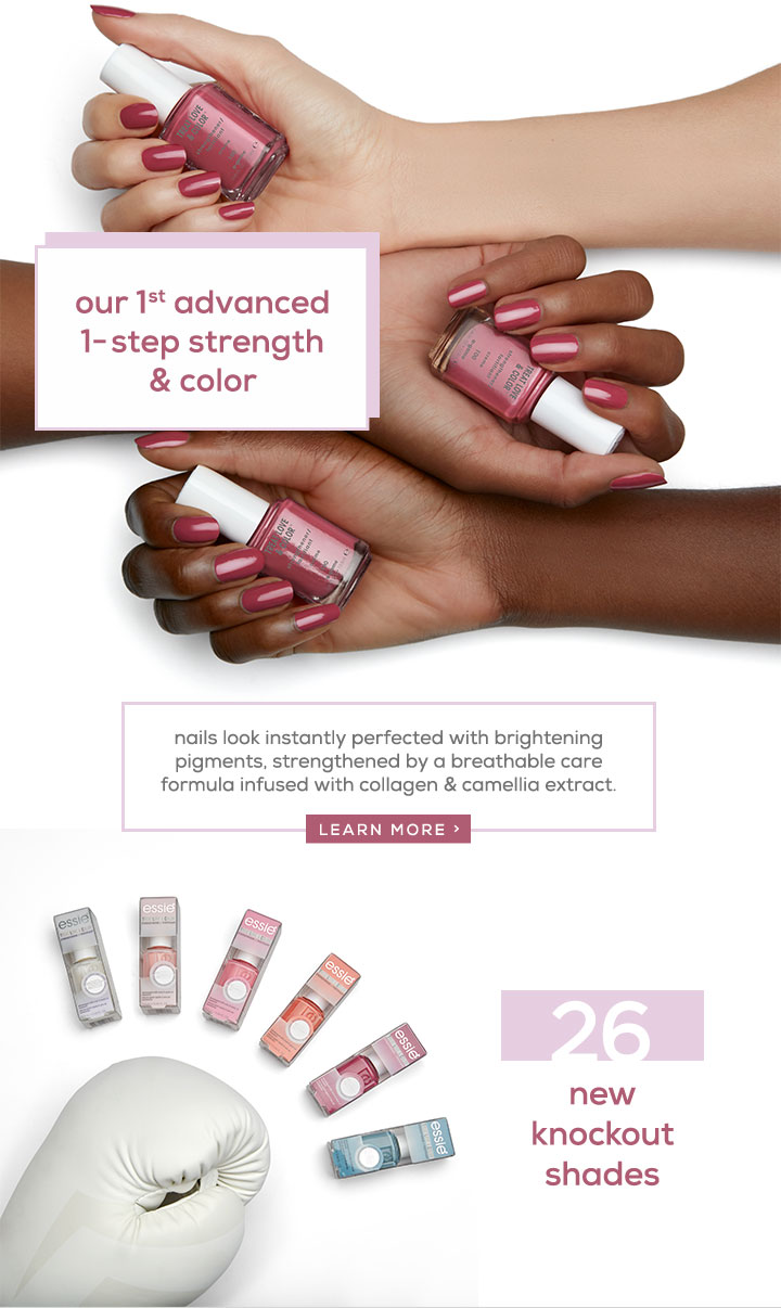 our 1st advanced 1-step strength & color - nails look instantly perfected with brightening pigments, strengthened by a breathable care formula infused with collagen & camellia extract. - LEARN MORE /> - 26 new knockout shades